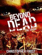Beyond Dead: The Cough