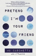 Pretend I'm Your Friend