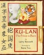 The Prince Is Born: Ru-lan