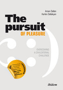 The Pursuit of Pleasure: Overcoming a Civilizational Challenge