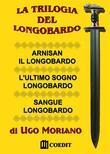 La trilogia del Longobardo