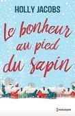 Le bonheur au pied du sapin: Une belle romance hivernale