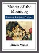 Master of the Moondog