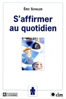 S AFFIRMER AU QUOTIDIEN