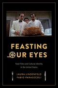 Feasting Our Eyes: Food Films and Cultural Identity in the United States