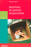 QUESTIONS DE PARENTS RESPONSABLES