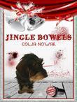 Jingle Bowels - Weihnachtsgeschichten für Erwachsene