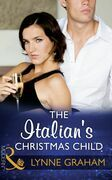 The Italian's Christmas Child (Mills & Boon Modern) (Christmas with a Tycoon, Book 1)