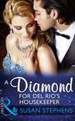 A Diamond For Del Rio's Housekeeper (Mills & Boon Modern) (Wedlocked!, Book 80)