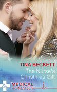 The Nurse's Christmas Gift (Mills & Boon Medical) (Christmas Miracles in Maternity, Book 1)