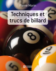TECHNIQUES ET TRUCS DE BILLARD