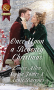 Once Upon A Regency Christmas: On a Winter's Eve / Marriage Made at Christmas / Cinderella's Perfect Christmas (Mills & Boon Historical)