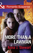 More Than A Lawman (Mills & Boon Romantic Suspense) (Honor Bound, Book 1)