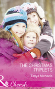 The Christmas Triplets (Mills & Boon Cherish) (Cupid's Bow, Texas, Book 3)
