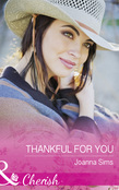 Thankful For You (Mills & Boon Cherish) (The Brands of Montana, Book 5)