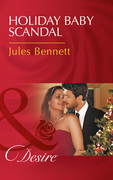 Holiday Baby Scandal (Mills & Boon Desire) (Mafia Moguls, Book 3)