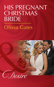 His Pregnant Christmas Bride (Mills & Boon Desire) (The Billionaires of Black Castle, Book 6)