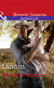 Landon (Mills & Boon Intrigue) (The Lawmen of Silver Creek Ranch, Book 9)