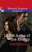 In The Arms Of The Enemy (Mills & Boon Intrigue) (Target: Timberline, Book 4)