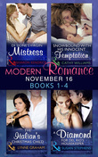 Modern Romance November 2016 Books 1-4: Di Sione's Virgin Mistress / Snowbound with His Innocent Temptation / The Italian's Christmas Child / A Diamond for Del Rio's Housekeeper (Mills & Boon e-Book Collections)