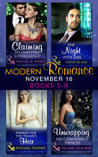 Modern Romance November 2016 Books 5-8: Claiming His Christmas Consequence / One Night with Gael / Married for the Italian's Heir / Unwrapping His Convenient Fiancée (Mills & Boon e-Book Collections)
