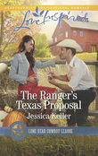 The Ranger's Texas Proposal (Mills & Boon Love Inspired) (Lone Star Cowboy League: Boys Ranch, Book 2)