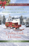 Cowboy Creek Christmas: Mistletoe Reunion / Mistletoe Bride (Mills & Boon Love Inspired Historical) (Cowboy Creek, Book 4)