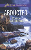Abducted (Mills & Boon Love Inspired Suspense) (Pacific Coast Private Eyes)