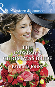 The Cowboy's Christmas Bride (Mills & Boon Western Romance) (Hope, Montana, Book 3)