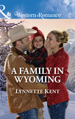 A Family In Wyoming (Mills & Boon Western Romance) (The Marshall Brothers, Book 4)
