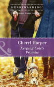 Keeping Cole's Promise (Mills & Boon Heartwarming) (Lucky Numbers, Book 3)