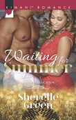 Waiting For Summer (Mills & Boon Kimani) (Bare Sophistication, Book 3)