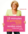 15 MINUTES DE GYMNASTIQUE FACIALE A FAIRE AVANT UN RENDEZ-VOUS