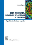 Open Innovation, dinamiche relazionali e strategia