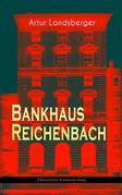 Bankhaus Reichenbach (Historischer Kriminalroman)
