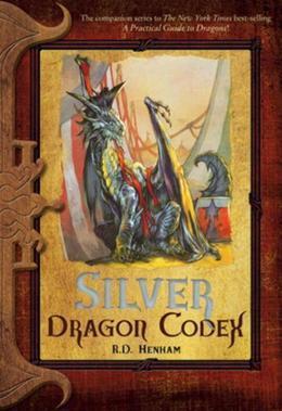 Silver Dragon Codex: The Dragon Codices