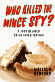 Who Killed The Mince Spy?