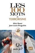 Les 100 mots du terrorisme