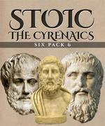 Stoic Six Pack 6 - The Cyrenaics