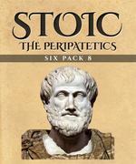 Stoic Six Pack 8 - The Peripatetics (Illustrated)