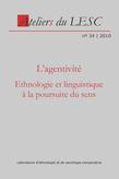 34 | 2010 - L'agentivité - Ateliers anthropologie