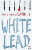 White Lead: A Novel of Suspense