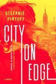 City on Edge: A Novel