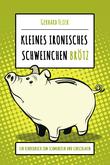 """Kleines ironisches Schweinchen """"Brötz"""""""