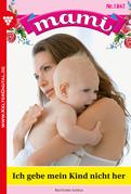 Mami 1847 - Familienroman
