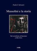 Mussolini e la storia