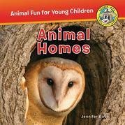 Animal Homes: Animal Homes