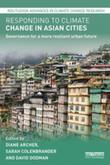 Responding to Climate Change in Asian Cities: Governance for a more resilient urban future