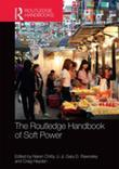 The Routledge Handbook of Soft Power