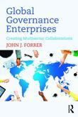 Global Governance Enterprises: Creating Multisector Collaborations